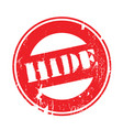 hide rubber stamp vector image vector image