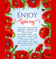 poster of spring poppy flowers wreath vector image