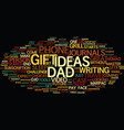 Gift ideas for dad text background word cloud vector image