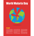 World Malaria Day Poster for international holiday vector image