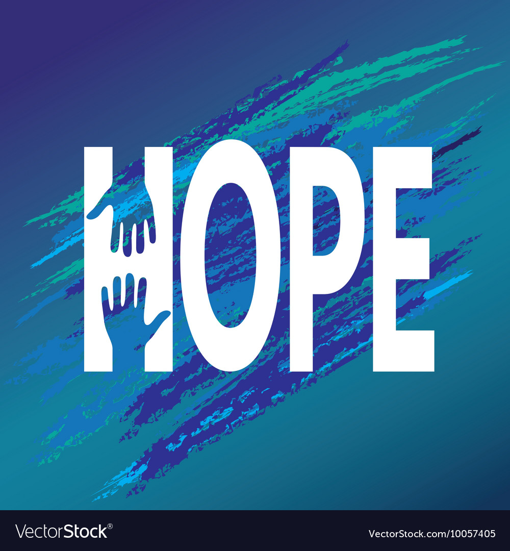 Hand of hope encouragement support moral vector