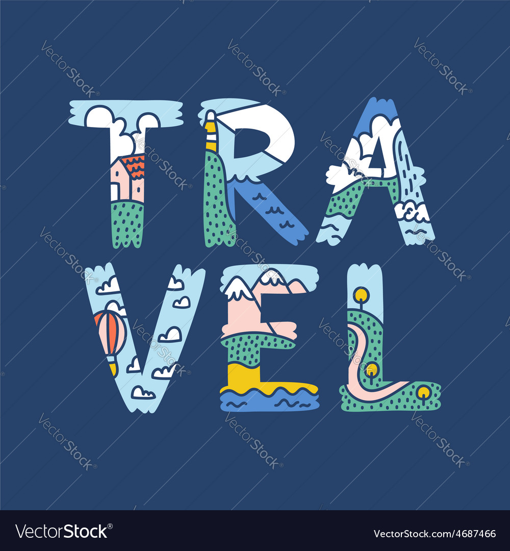 Travel lettering vector