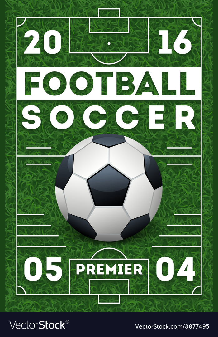 Soccer football poster with field template vector