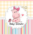baby shower greeting card with hippo vector image