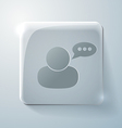 Glass square icon character avatar dialogue vector image