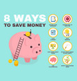 8 way to save money infographic pig vector image