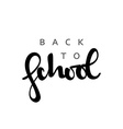 Back to school calligraphic inscription handmade vector image