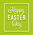 happy easter day vintage greeting card vector image vector image