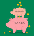 two money pigs with coins - funds and taxes vector image