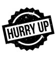 hurry up rubber stamp vector image