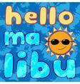 T shirt typography graphics Malibu Beach vector image