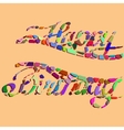 Happy Birthday lettering - handmade calligraphy vector image