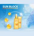 sunscreen ads template sun protection sunblock vector image