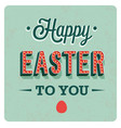 happy easter day vintage greeting card vector image