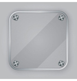 Glass app icon with silver screws vector image