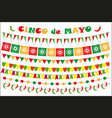 cinco de mayo celebration set of colored flags vector image