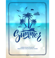 poster of happy summer time postcard decoration vector image
