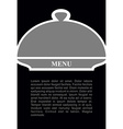 Cover for hot dishes Cloche on black background vector image