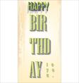 Happy birthday retro background vector image