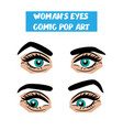 Pop art cartoon comic stare woman eyes vector image