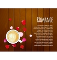 Roses petals on wooden background with cup of vector image