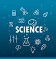 Science concept different thin line icons included vector image