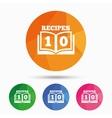 Cookbook sign icon 10 Recipes book symbol vector image