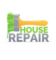 logo home repair and realistic brush on white vector image