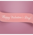 Holiday pink paper Valentines Ribbon with Text vector image