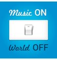 music on world off vector image vector image