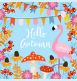 hello autumn greeting card with hand drawn leaves vector image
