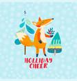 holliday cheer cartoon red fox greeting card vector image
