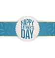 Greeting Graphic Element for Fathers Day vector image
