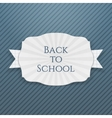 Back to School curved paper Tag vector image