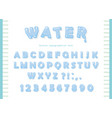 water font design transparent glossy abc letters vector image