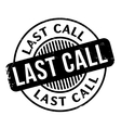Last Call rubber stamp vector image