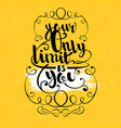 quote hand drawn lettering vector image