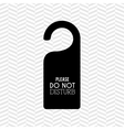 do not disturb design vector image