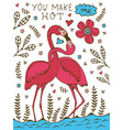 you make me hot flamingo couple kissing romantic vector image
