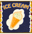 Vintage background with the image of ice cream vector image vector image