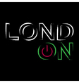 T shirt typography graphics neon London city vector image