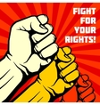 Fight for your rights solidarity revolution vector image vector image