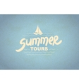 Summer tours - typographic design vector image