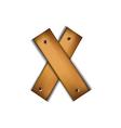 wooden type x vector image vector image