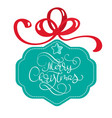 lettering merry christmas card vector image