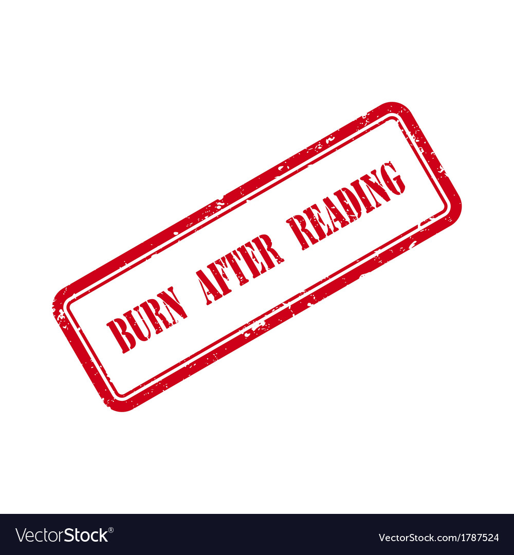 Burn after reading grunge rubber stamp vector