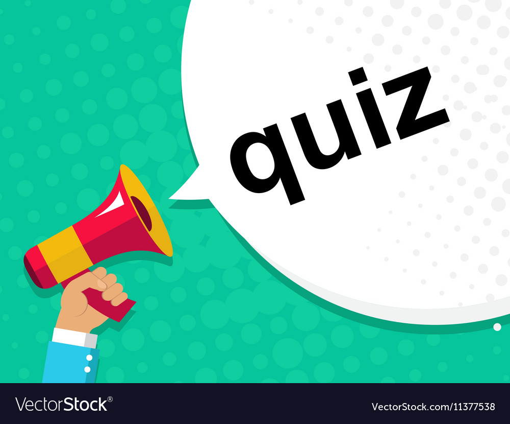 Hand holding megaphone with quiz announcement vector