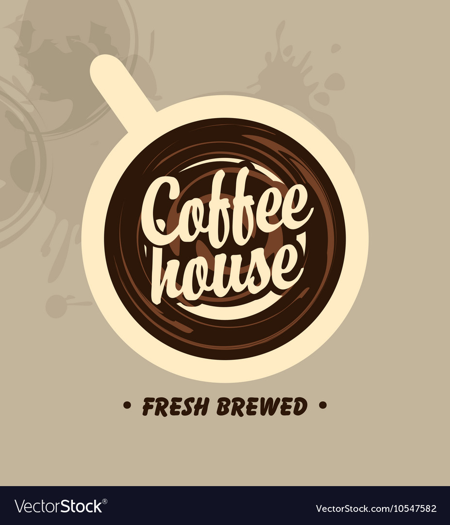 Cup with the words coffee house vector