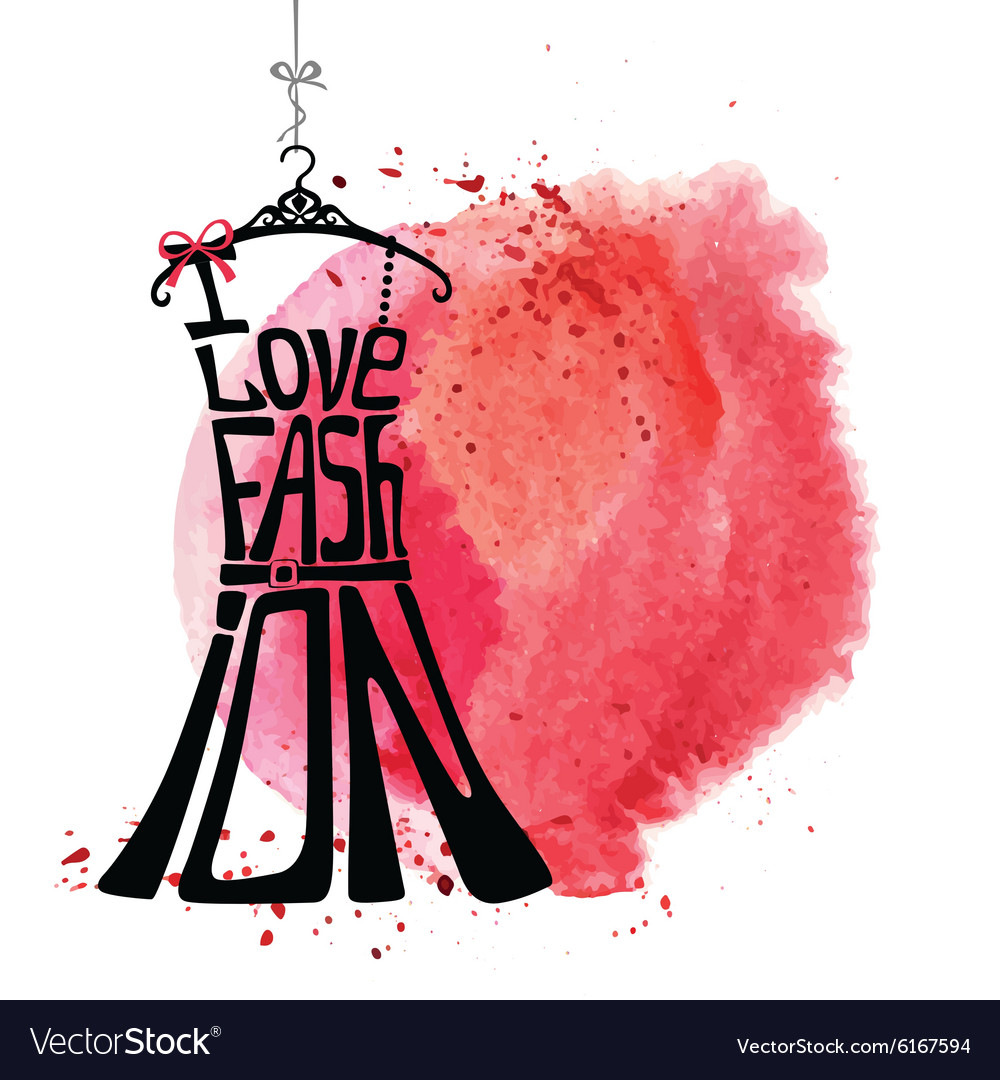 Woman dress silhouettewords i love fashion vector