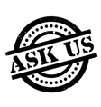 Ask Us rubber stamp vector image